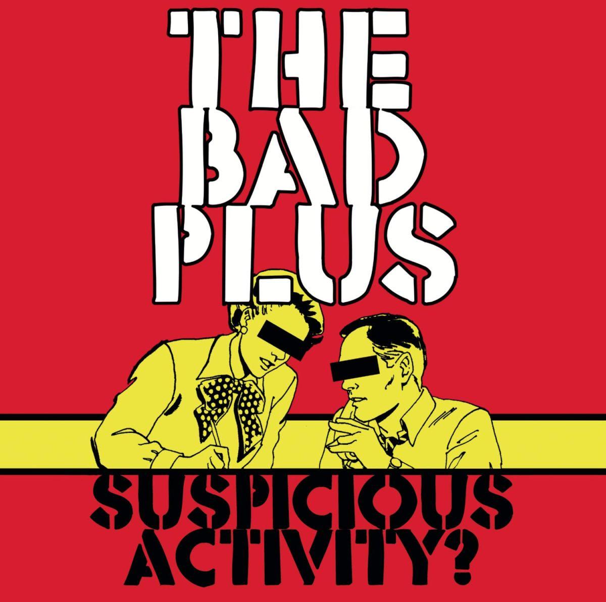 TUESDAY TUNES: SUSPICIOUSACTIVITY?